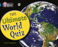 Collins Big Cat The Ultimate World Quiz: Band 16/Sapphire by Claire Llewellyn
