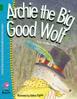 Collins Big Cat Archie the Big Good Wolf: Band 15/Emerald by Allan Baillie