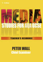 Media Studies for GCSE Teacher Resource by Pete Wall