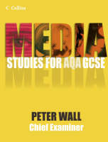 Media Studies for GCSE - Pupil Book Pupil Book by Pete Wall