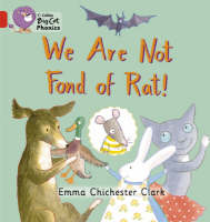 We are Not Fond of Rat Red B/Band 02b by Emma Chichester Clark