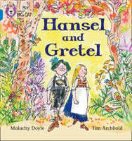 Hansel and Gretel Blue/Band 04 Band 04/Blue by Jacob Grimm, Wilhelm Grimm
