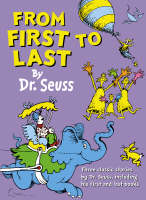 From First to Last by Dr. Seuss