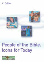 People of the Bible Icons for Today by Nigel P. Bavidge, Sue Cooper, Paul Mannings, Kathleen Stead