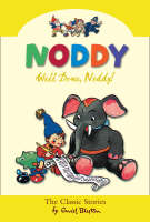 Well Done Noddy! by Enid Blyton