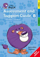 Collins Big Cat Teacher Support Assessment and Support Guide B: Yellow Band 03/Green Band 05 by Cliff Moon
