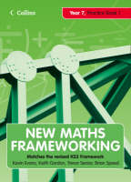 New Maths Frameworking - Year 7 Practice Book 1 (Levels 3-4) by Kevin Evans, Keith Gordon, Trevor Senior, Brian Speed