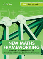 New Maths Frameworking - Year 7 Practice Book 3 (Levels 5-6) by Kevin Evans, Keith Gordon, Trevor Senior, Brian Speed