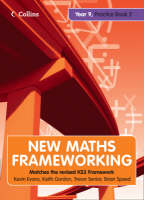 New Maths Frameworking - Year 9 Practice Book 2 (Levels 5-7) by Kevin Evans, Keith Gordon, Trevor Senior, Brian Speed