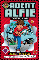 Thunder Raker (Agent Alfie, Book 1) by Justin Richards