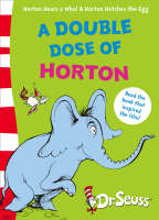 A Double Dose of Horton AND Horton Hatches the Egg by Dr. Seuss