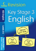 KS3 English L3-5 Revision Guide + Workbook + Practice Papers by