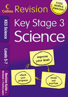 KS3 Science L5-7 Revision Guide + Workbook + Practice Papers by