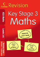 KS3 Maths L3-6 Revision Guide + Workbook + Practice Papers by