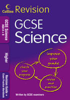 Collins Revision GCSE Science AQA A+B Revision Guide + Exam Practice Workbook Higher by