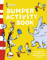 Dr. Seuss Bumper Activity Book by Dr. Seuss