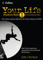 Your Life - Student Book 1 by John Foster, Simon Foster