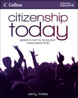 Citizenship Today: Student's Book: Endorsed by Edexcel by Jenny Wales