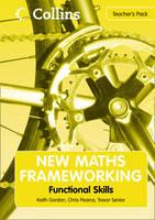 Functional Skills Teacher's Pack by Trevor Senior, Keith Gordon, Chris Pearce