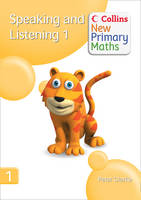 Collins New Primary Maths: Speaking and Listening 1 by Peter Clarke