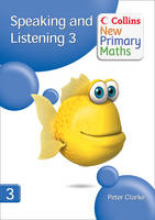Collins New Primary Maths Speaking and Listening 3 by Peter Clarke