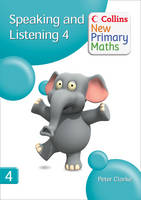 Collins New Primary Maths Speaking and Listening 4 by Peter Clarke