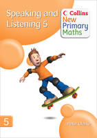 Collins New Primary Maths Speaking and Listening 5 by Peter Clarke