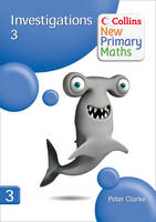 Collins New Primary Maths Investigations 3 by Peter Clarke