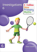 Collins New Primary Maths Investigations 6 by Peter Clarke