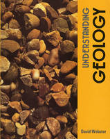 Understanding Geology Banded Set Pupil's and Workbook by D. Webster