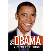Obama A Promise of Change by David Mendell