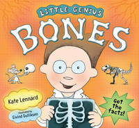 Little Genius Bones by Kate Lennard, Mark Garside