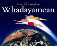 Whadayamean by John Burningham
