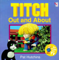 Titch Out and About by Pat Hutchins