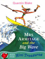 Mrs.Armitage and the Big Wave by Quentin Blake