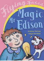 Magic Mr. Edison by Andrew Melrose