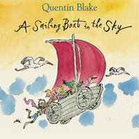 A Sailing Boat in the Sky by Quentin Blake