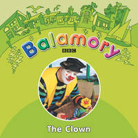The Clown A Storybook by