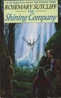 The Shining Company by Rosemary Sutcliff