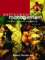Restaurant Management Customers, Operations and Employees by Robert Christie Mill