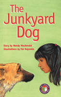 PM Emerald Set B Fiction - The Junkyard Dog (x6) by Wendy MacDonald