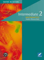 Maths in Action - Intermediate 2 Teachers' Book by Doug Brown, Robin D. Howat, G. Marra, Edward C.K. Mullan
