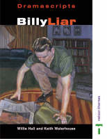 Dramascripts - Billy Liar by Willis Hall, Keith Waterhouse