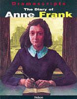 Dramascripts - The Diary of Anne Frank by Anne Frank, Frances Goodrich, Albert Hackett
