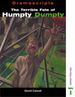 Dramascripts - The Terrible Fate of Humpty Dumpty by David Calcutt