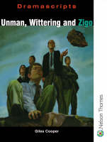 Dramascripts - Unman Wittering and Zigo by Giles Cooper
