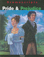 Pride and Prejudice The Play by Jane Austen, Anne Hannaford