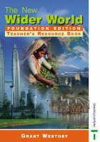 The New Wider World Foundation Edition by Grant Westoby