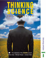 Thinking Science The Materials of the CASE Project by Philip Adey, Michael Shayer, Carolyn Yates