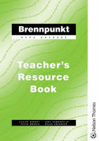 Brennpunkt - Teacher's Resource Book by Claire Sandry, Peter Morris, Judy Somerville, Helen Aberdeen